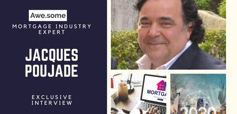 Jacques Poujade, Mortgage Industry Expert